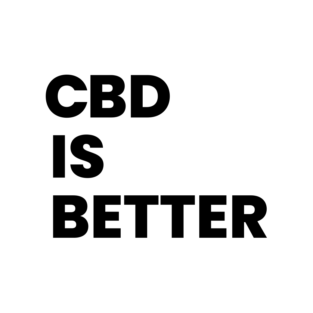 Cbd Is Better