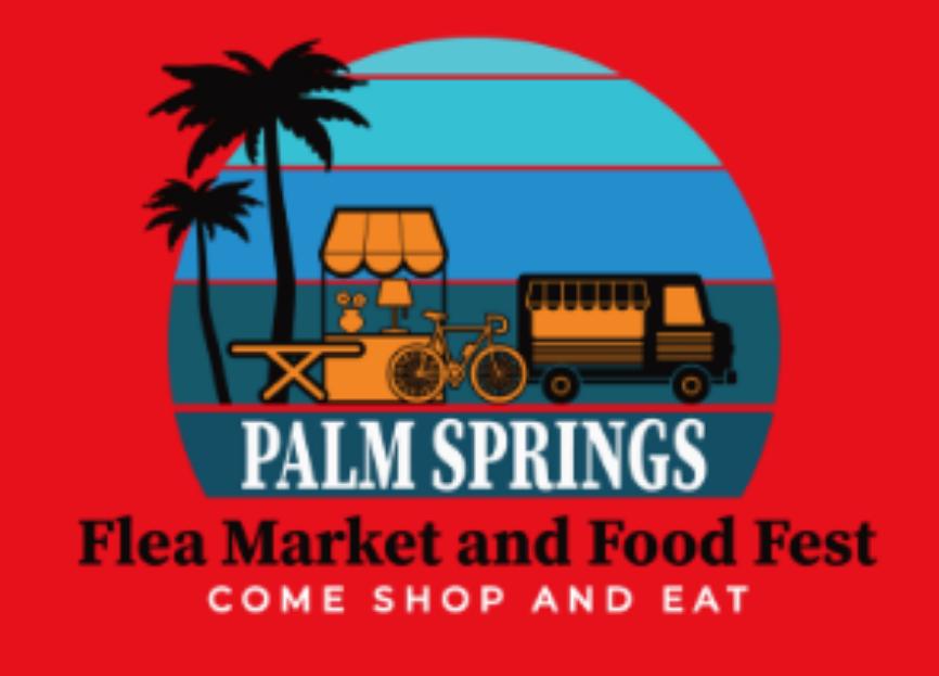Palm Springs Flea Market and Food Fest