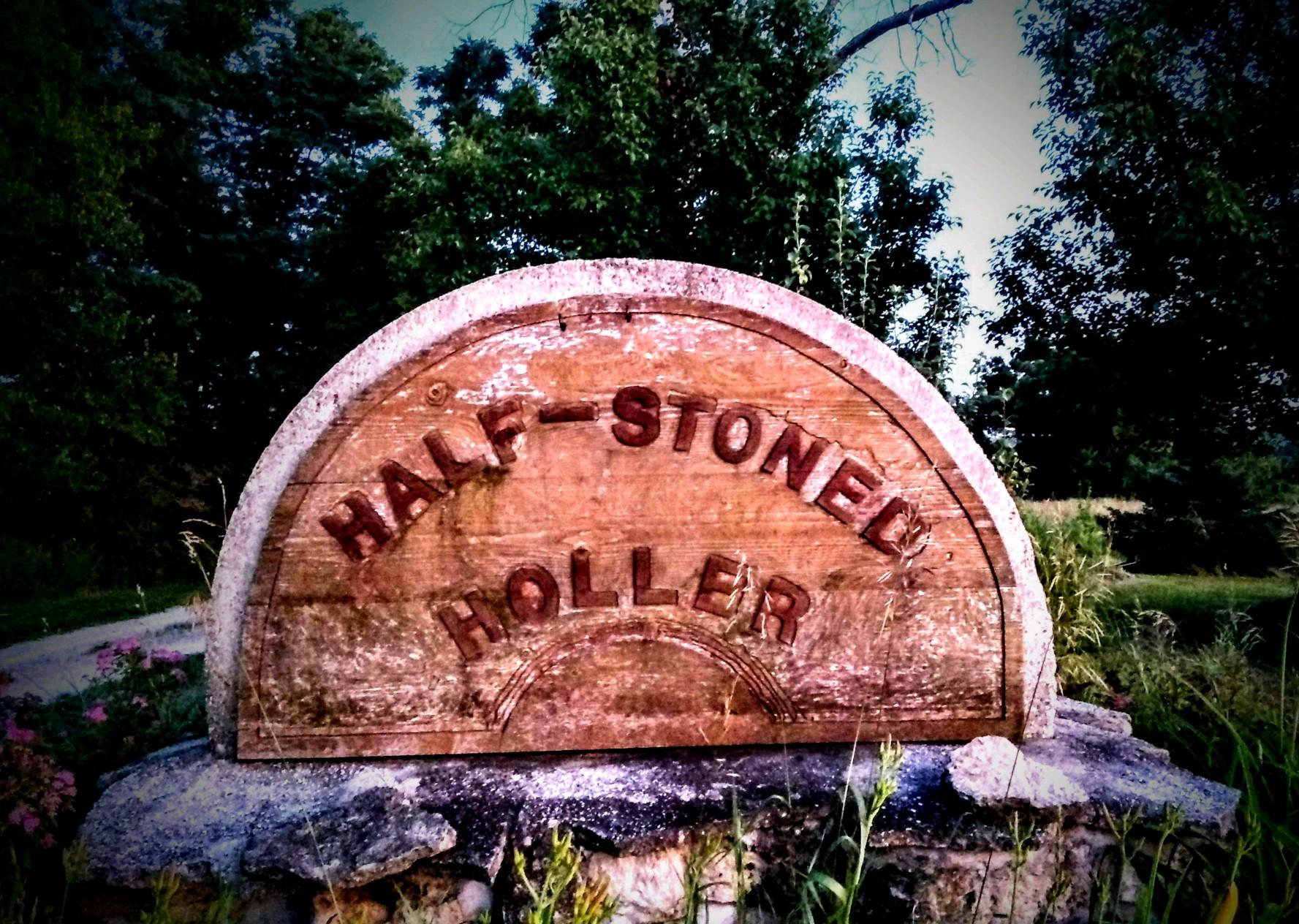 Half Stoned Holler