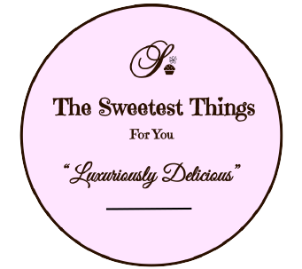 The Sweetest Things for You