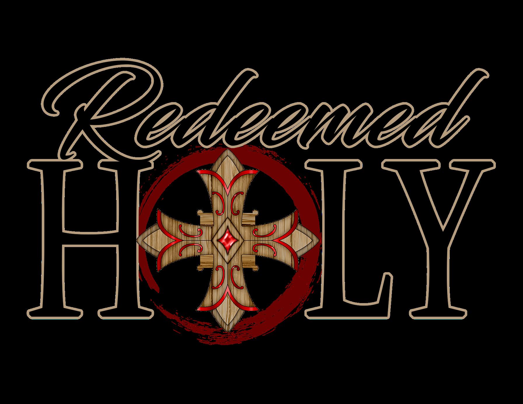Redeemed Holy