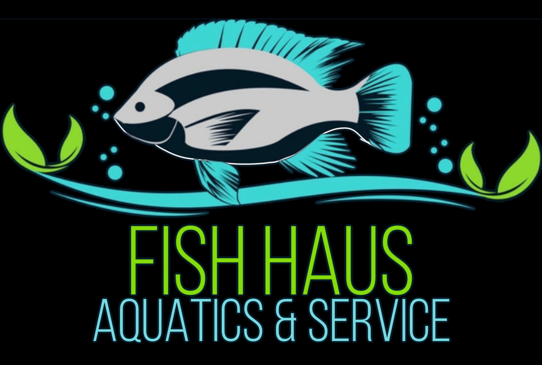 Fish Haus Aquatics & Service LLC