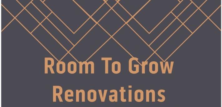 Room To Grow Renovations Inc