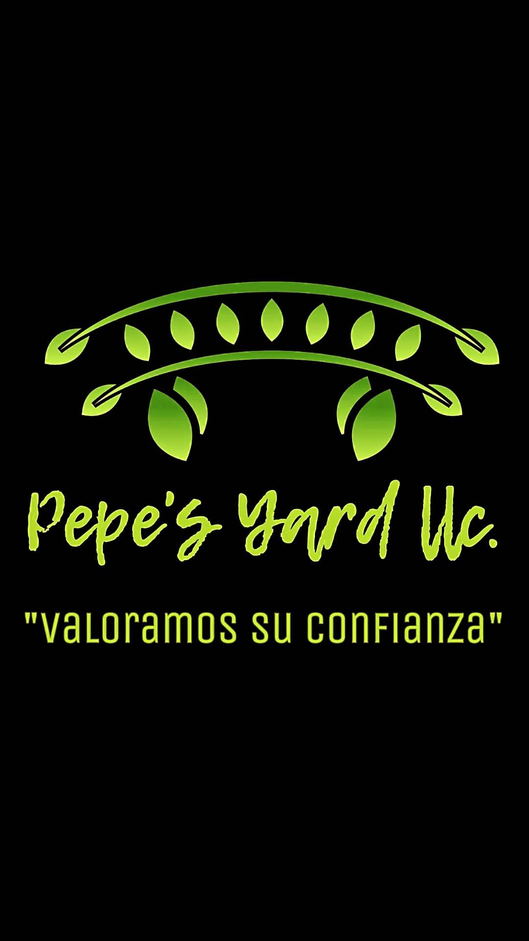 Pepe's Yard LLC