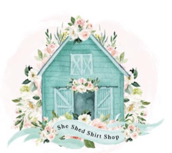 She Shed Shirt Shop
