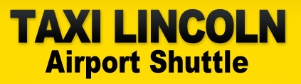 Taxi Lincoln Airport Shuttle
