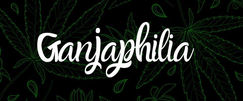 Ganjaphilia