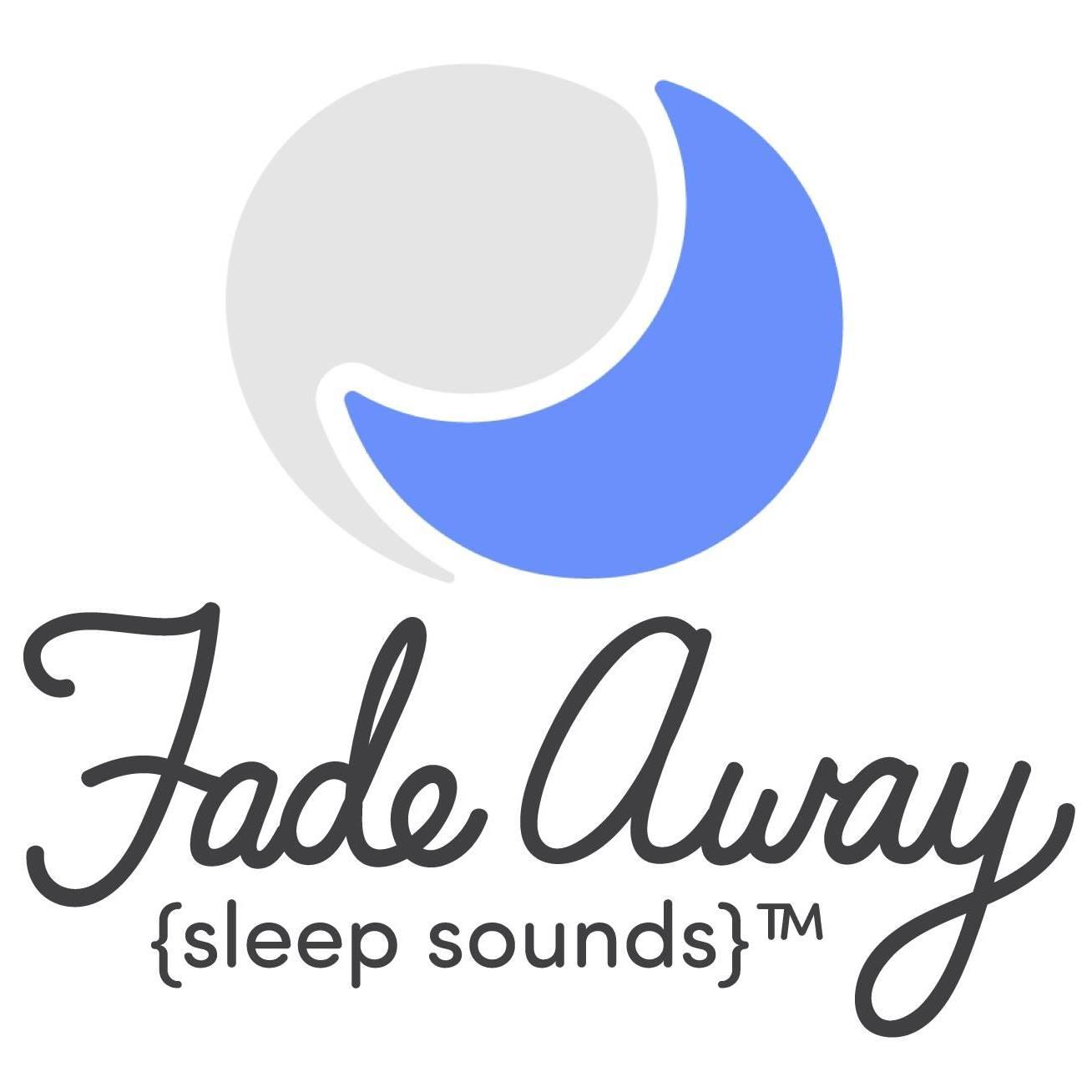 Fade Away Sleep Sounds