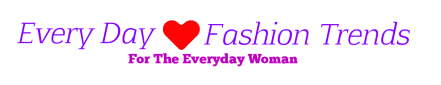 Everyday Fashion Trends