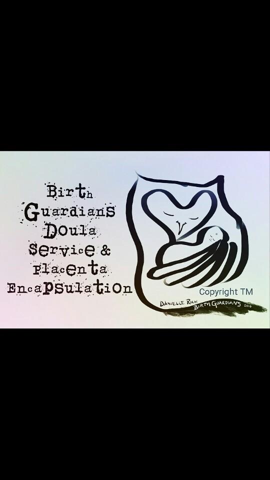 Birth Guardians Doula Service and Placenta Encapsulation