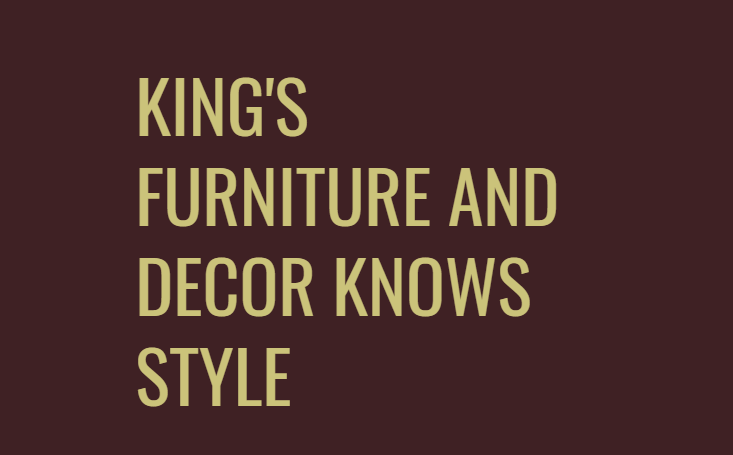 King's Furniture and Decor