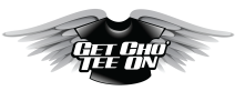 Get Cho' Tee On - TShirt Designs & Merchandise