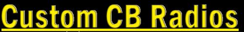 Custom CB Radios