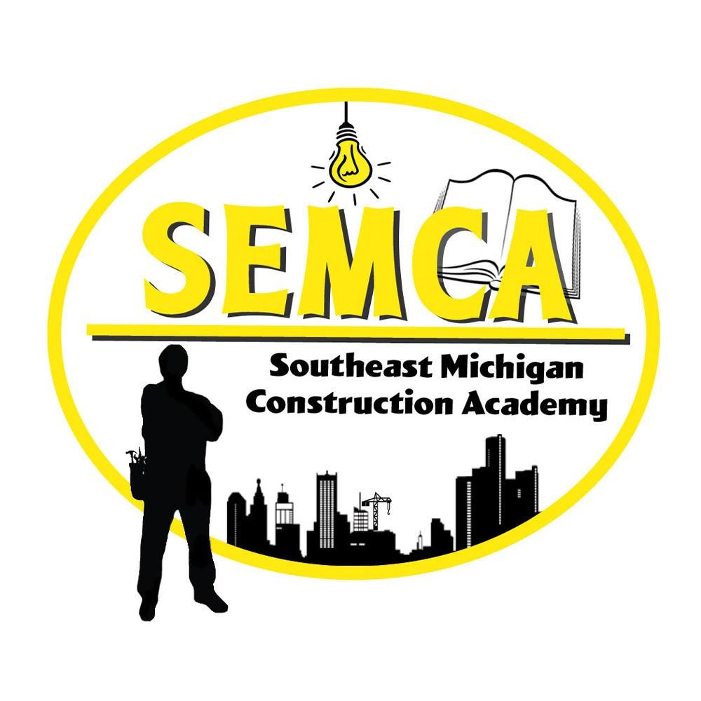 SEMCA South East Michigan Construction Academy
