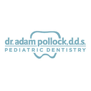 Dr. Adam Pollock D.D.S. Pediatric Dentistry