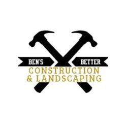 Ben's Better Construction & Landscaping